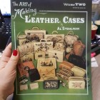 Книга (на бумажном носителе) The Art Of Making Leather Cases (Volume 2) на английском языке 124 страницы.