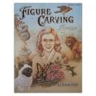 Книга (на бумажном носителе) Figure Carving Finesse Book на английском языке 132 страницы.