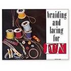 Книга (на бумажном носителе) Braiding and Lacing for fun на английском языке 28 страниц.